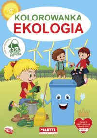 Kolorowanki seria NIEBIESKA | Ekologia - Wydawnictwo MARTEL | Świat Kolorowanek