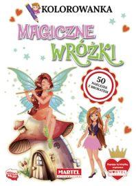 Kolorowanki z naklejkami | MAGICZNE WRÓŻKI - Wydawnictwo MARTEL | Świat Kolorowanek