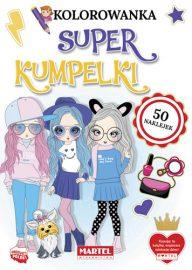 Kolorowanki z naklejkami | SUPER KUMPELKI - Wydawnictwo MARTEL | Świat Kolorowanek