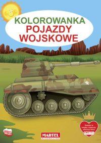 Kolorowanki seria NIEBIESKA | Pojazdy wojskowe - Wydawnictwo MARTEL | Świat Kolorowanek