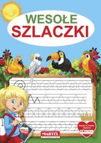 Kolorowanki seria NIEBIESKA | Wesołe Szlaczki - Wydawnictwo MARTEL | Świat Kolorowanek
