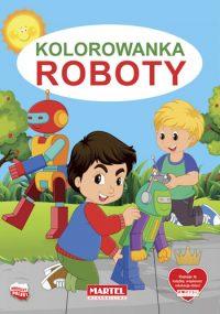Kolorowanki seria NIEBIESKA | Roboty - Wydawnictwo MARTEL | Świat Kolorowanek