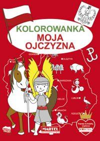 Kolorowanki seria NIEBIESKA | Moja Ojczyzna - Wydawnictwo MARTEL | Świat Kolorowanek