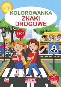 Kolorowanki seria NIEBIESKA | Znaki Drogowe - Wydawnictwo MARTEL | Świat Kolorowanek