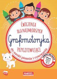 Grafomotoryka - Wydawnictwo MARTEL | Świat Kolorowanek